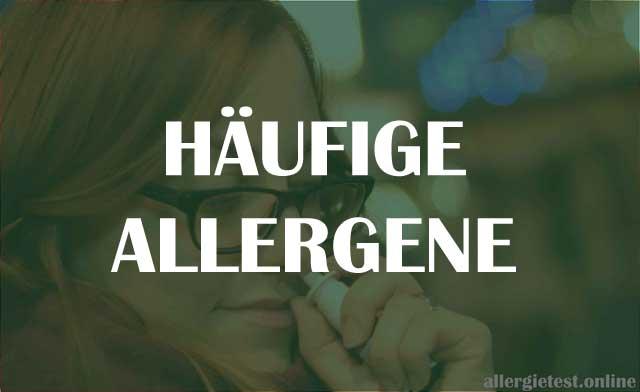 Häufige Allergene