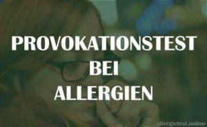 Provokationstest bei Allergien Ratgeber