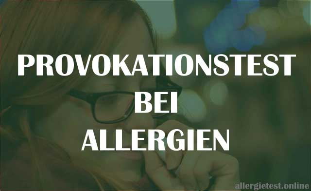 Provokationstest als Diagnose bei Allergien