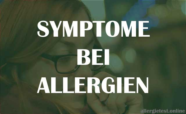 Symptome bei Allergien
