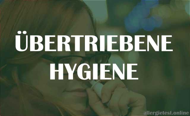 Übertriebene Hygiene - Risikofaktor für Allergien