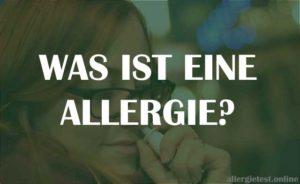 Was ist eine Allergie? - Ein Ratgeber