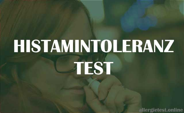 Histaminintoleranz Test Ratgeber