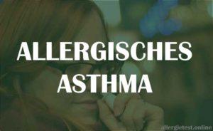 Allergisches Astma - Ratgeber