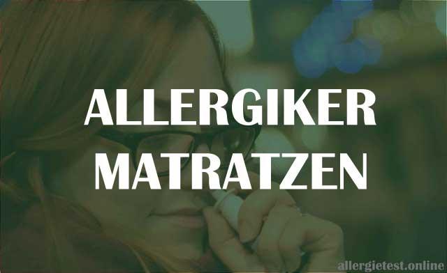 Allergiker Matratzen - was sollte ich beachten?