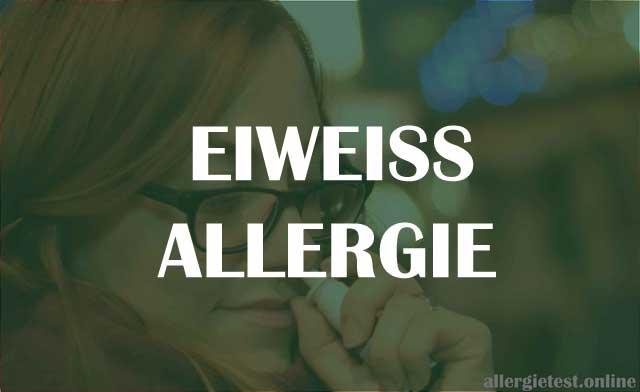 Eiweißallergie - Ursachen und Symptome