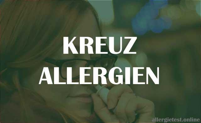 Kreuzallergien - Symptome und Behandlung