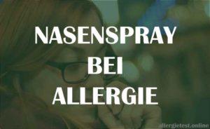 Nasenspray bei Allergie Ratgeber